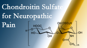 Back And Neck Care Center finds chondroitin sulfate to be an effective addition to the relieving care of sciatic nerve related neuropathic pain.